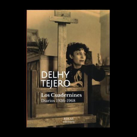 DELHY TEJERO. LOS CUADERNINES