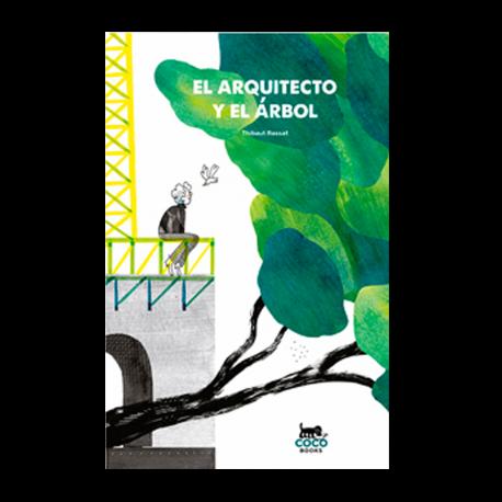 EL ARQUITECTO Y EL ÁRBOL
