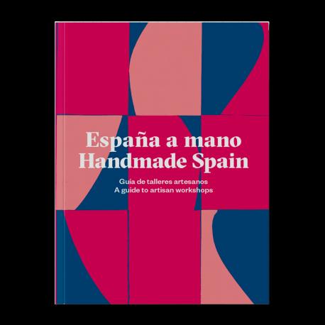 ESPAÑA A MANO / HANDMADE SPAIN