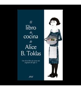 EL LIBRO DE COCINA DE ALICE B. TOCKLAS