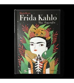 FRIDA KAHLO. UNA BIOGRAFÍA | FRIDA KAHLO